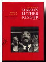 THE PAPERS OF MARTIN LUTHER KING, JR. : Volume III:  Birth of a New Age December 1955- December 1956. by King, Martin Luther, Jr, (1929-1968.) Clayborne Carson, Stewart Burns and others, editors.