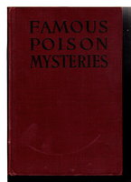 FAMOUS POISON MYSTERIES. by Smith, Edward H.