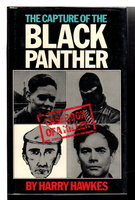 THE CAPTURE OF THE BLACK PANTHER: Casebook of a Killer. by Hawkes, Harry.