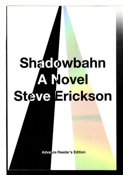SHADOWBAHN. by Erickson, Steve.