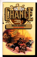 DELTA RAIDERS: Chance #5. by Tanner, Clay (pseudonym of George W. Proctor)