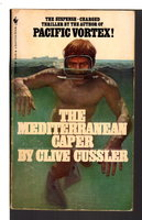 THE MEDITERRANEAN CAPER. by Cussler, Clive.