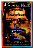 SHADES OF BLACK: Crime and Mystery Stories by African American Authors.  by [Anthology] Bland, Edith Taylor , editor.