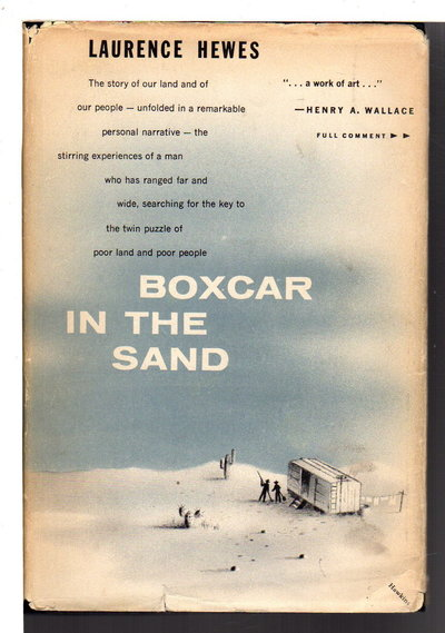 BOXCAR IN THE SAND. by Hewes, Laurence (1903-1989)