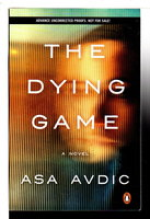 THE DYING GAME. by Avdic, Asa.