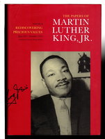 THE PAPERS OF MARTIN LUTHER KING, JR. : Volume II:  Rediscovering Precious Values, July 1951- November  1955. by King, Martin Luther, Jr, (1929-1968.) Clayborne Carson, Ralph E. Luker, Penny A. Russell, Peter Holloran and Louis R. Harlan editors.