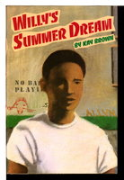 WILLIE'S SUMMER DREAM. by Brown, Kay.