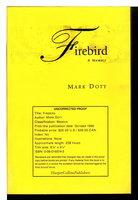 FIREBIRD: A Memoir. by Doty, Mark.