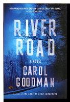 RIVER ROAD. by Goodman, Carol.
