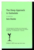 THE STEEP APPROACH TO GARBADALE. by Banks, Iain.
