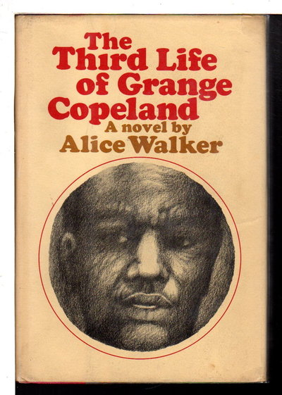 THE THIRD LIFE OF GRANGE COPELAND. by Walker, Alice