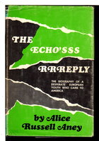 THE ECHO'S REPLY. by Aney, Alice Russell (1920 - 2001)