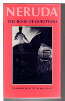 THE BOOK OF QUESTIONS. by Neruda, Pablo.