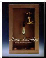 STEAM LAUNDRY. by O'Donnell, Nicole Stellon