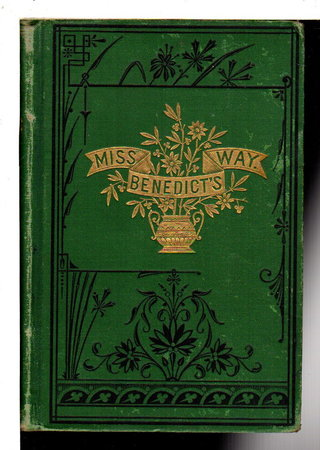 MISS BENEDICT'S WAY. by Davis, Mrs. Caroline E. K.