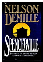SPENCERVILLE. by DeMille, Nelson.