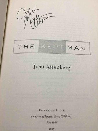 THE KEPT MAN. by Attenberg, Jamie.