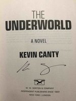 THE UNDERWORLD. by Canty, Kevin.