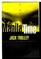 MANILA TIME. by Trolley, Jack (pseudonym of Tom Ardies)
