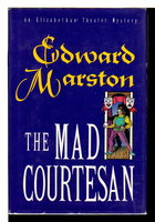 THE MAD COURTESAN. by Marston, Edward (pseudonym of Keith Miles)