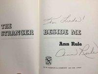 THE STRANGER BESIDE ME. by Rule, Ann (1931-2015)
