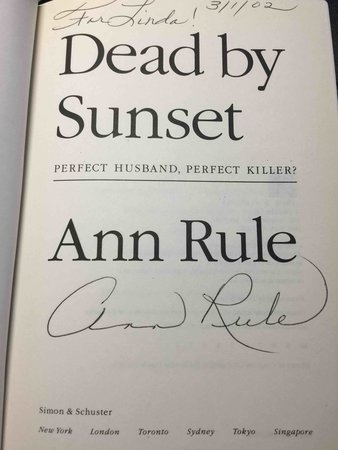DEAD BY SUNSET: Perfect Husband, Perfect Killer? by Rule, Ann (1933-2015)