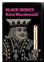 BLACK MONEY. by Macdonald, Ross