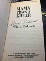 MAMA TRAPS A KILLER. by DeLoach, Nora (1940-2001)