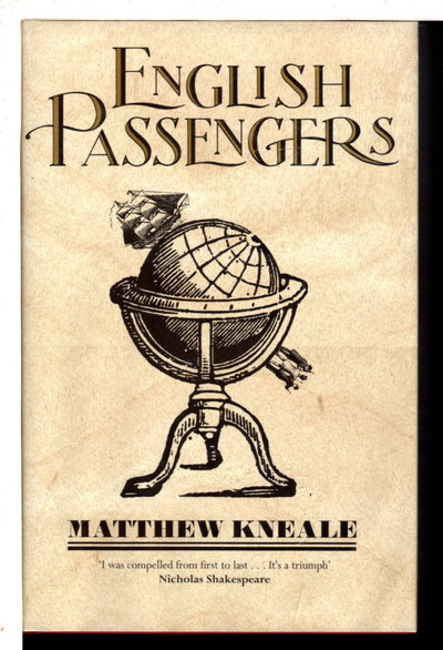 ENGLISH PASSENGERS.  by Matthew Kneale.