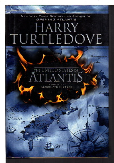THE UNITED STATES OF ATLANTIS. by Turtledove, Harry.