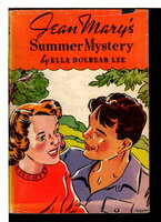 JEAN MARY'S SUMMER MYSTERY. #2 in the series. by Lee, Ella Dolbear (1866-1954)