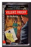 KILLER'S PAYOFF. by McBain, Ed (pseudonym of Evan Hunter, 1926-2005)