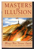 MASTERS OF ILLUSION. by Smith, Mary-Ann Tirone.