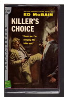 KILLER'S CHOICE. by McBain, Ed (pseudonym of Evan Hunter, 1926-2005)