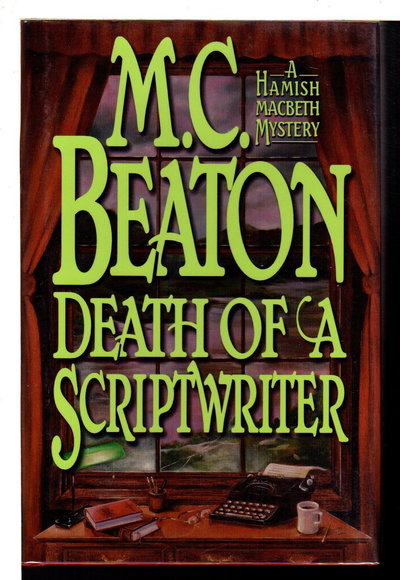 DEATH OF A SCRIPTWRITER. by Beaton, M. C.  (pseudonym of Marion Chesney)