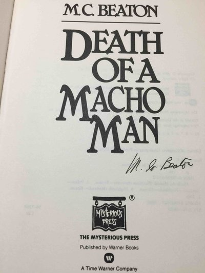 DEATH OF A MACHO MAN. by Beaton, M. C.  (pseudonym of Marion Chesney)
