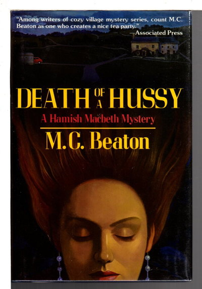 DEATH OF A HUSSY. by Beaton, M. C.  (pseudonym of Marion Chesney)