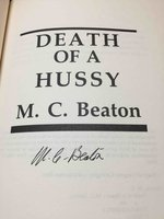 DEATH OF A HUSSY. by Beaton, M. C. (pseudonym of Marion Chesney, 1936-2019)
