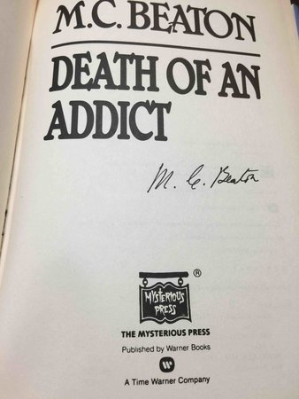 DEATH OF AN ADDICT. by Beaton, M. C.  (pseudonym of Marion Chesney)
