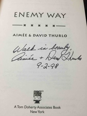 ENEMY WAY. by Thurlo, Aimee and David.