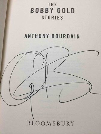 THE BOBBY GOLD STORIES.  by Bourdain, Anthony.
