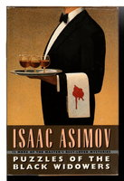 PUZZLES OF THE BLACK WIDOWERS. by Asimov, Isaac