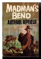 MADMAN'S BEND. by Upfield, Arthur.