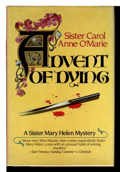 ADVENT OF DYING. by Sister Carol Anne O'Marie