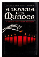 NOVENA FOR MURDER. by Sister Carol Anne O'Marie