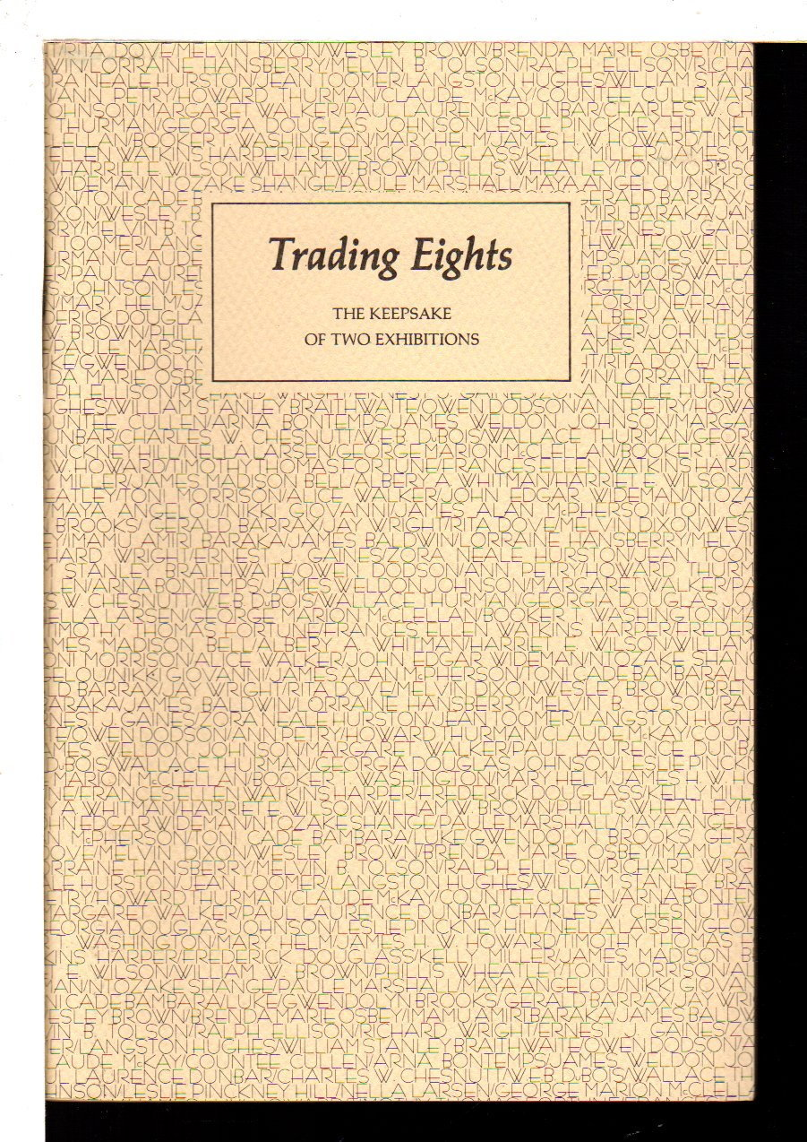 THE DEPARTMENTS OF RARE BOOKS AND MANUSCRIPTS, UNIVERSITY OF VIRGINIA LIBRARY. - TRADING EIGHTS: THE KEEPSAKE OF TWO EXHIBITIONS.