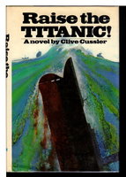 RAISE THE TITANIC. by Cussler, Clive.