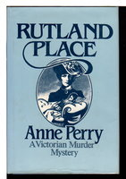 RUTLAND PLACE. by Perry,  Anne.