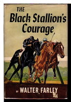 THE BLACK STALLION'S COURAGE. by Farley, Walter.