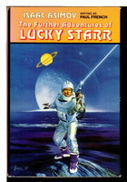 THE FURTHER ADVENTURES OF LUCKY STARR: Lucky Starr and the Big Sun of Mercury;  Lucky Starr and the Moons of Jupiter; Lucky Starr and the Rings of Saturn. by Asimov, Isaac (writing as Paul French).